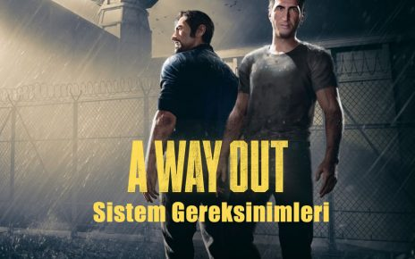 A-Way-Out-Sistem-Gereksinimleri