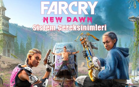 Far Cry New Dawn Sistem Gereksinimleri