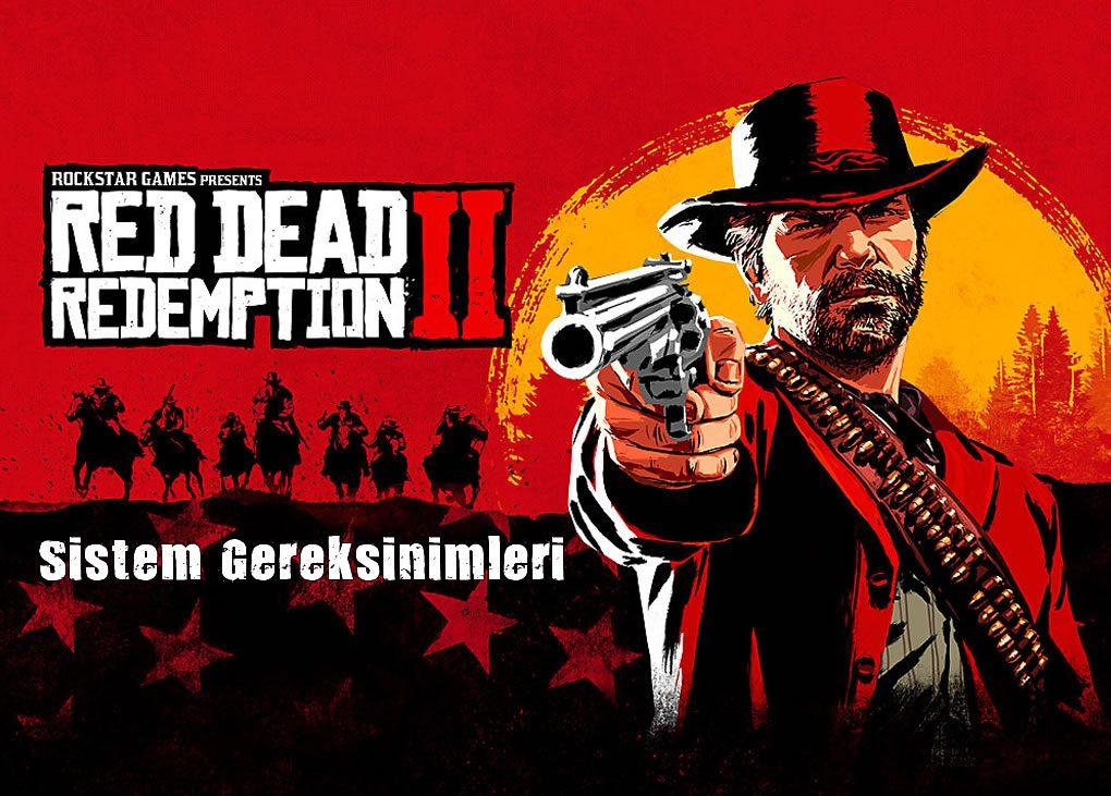 Red Dead 2 Sistem Gereksinimleri